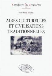 Aires culturelles et civilisations traditionnelles
