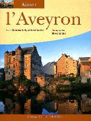 Aimer les hauts lieux de l'Aveyron