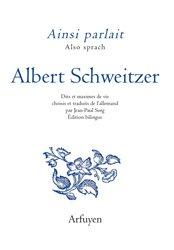 Ainsi parlait Albert Schweitzer