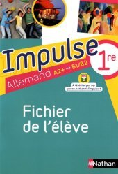Allemand 1re A2+-B1/B2 Impulse