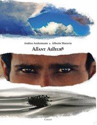 Allant ailleurs. 20 années de voyages : Mongolie, Yémen, Afrique