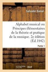 Alphabet musical ou Principes élémentaires de la théorie et pratique de la musique