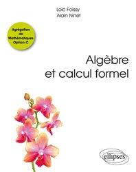 Algèbre et calcul formel -  Agrégation de Mathématiques Option C