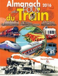 Almanach des fous du train 2016