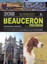 Almanach du beauceron. Edition 2018