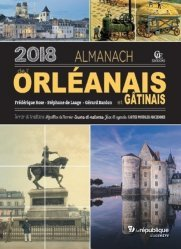 Almanach de l'Orléanais. Edition 2018
