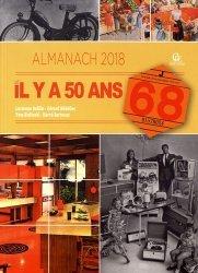 Almanach d'il y a 50 ans. 1968, Edition 2018