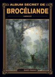 Album secret de Brocéliande