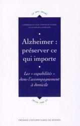 Alzheimer : préserver ce qui importe