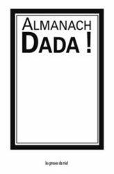 Almanach Dada ! Edition bilingue français-allemand