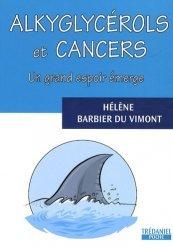 Alkyglycérols et cancer. Un grand espoir émerge