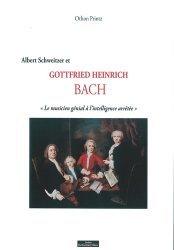 Albert Schweitzer, Gottfried Heinrich Bach