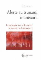 Alerte au tsunami monétaire