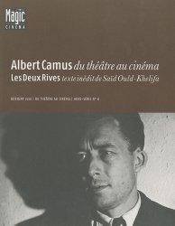 Albert Camus du théâtre au cinéma suivi de Les Deux Rives