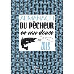 Almanach du pêcheur eau douce et mer 2018