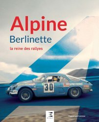 Alpine Berlinette, la reine des rallyes