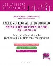Améliorer les habiletés sociales pour un niveau développemental de 0 à 6 ans - La méthode GACS