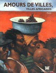 Amours de villes, villes africaines