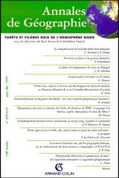ANNALES DE GEOGRAPHIE N° 609-610 SEPT/DEC 1999 : FORETS ET FILIERES BOIS DE L'HEMISPHERE NORD