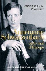 Annemarie Schwarzenbach. Ou le mal d'Europe