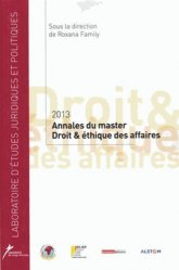 Annales du master Droit & éthique des affaires. Edition 2013