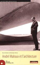 André Malraux et l'architecture. Avec 1 CD-ROM