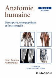 Anatomie humaine Membres Tome 3