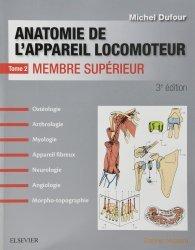 Anatomie de l'appareil locomoteur -Tome 2. Membre supérieur - PACK - NON COMMERCIALISE
