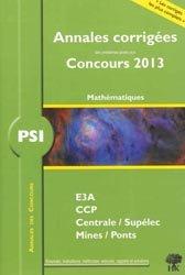 Annales corrigées des problèmes posées aux Concours 2013  Mathématiques PSI