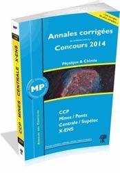 Annales corrigées des problèmes posés aux Concours 2014 - Physique Chimie MP