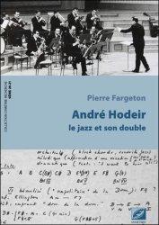 Andre Hodeir, le jazz et son double