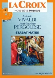 Antonio Vivaldi, Jean-Baptiste Pergolèse ; Stabat Mater