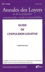 Annales des loyers et de la propriété commerciale, rurale et immobilière N°11/2011 : Guide de l'expulsion locative
