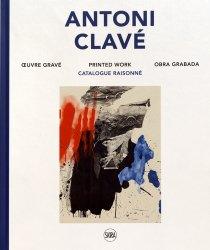 Antoni Clavé. Oeuvre gravé, catalogue raisonné, Edition français-anglais-espagnol