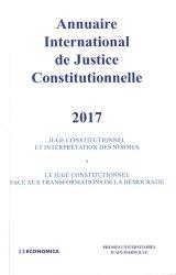 Annuaire international de justice constitutionnelle. Tome 33, Edition 2017