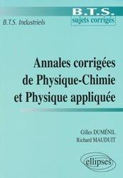 Annales corrigées de Physique-Chimie et Physique appliquée