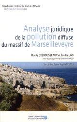 Analyse juridique de la pollution diffuse du massif de Marseilleveyre