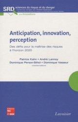 Anticipation, innovation, perception