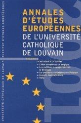 Annales d'études européennes de l'Université catholique de Louvain. Volume 5, La Belgique et l'Europe