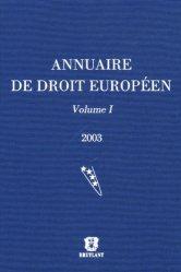 Annuaire de droit européen. Volume 1, Edition 2003