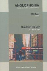 Anglophonia N° 25/2009 : L'art de la ville