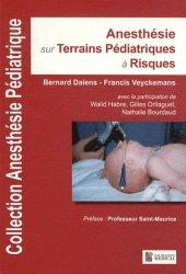 Anesthésie sur terrains pédiatriques à risques