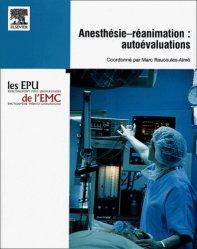 Anesthésie-réanimation : autoévaluations