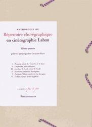 Anthologie du répertoire chorégraphique en cinétographie Laban