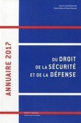 Annuaire du droit de la sécurité et de la défense. Edition 2017
