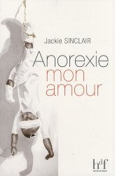 Anorexie mon amour