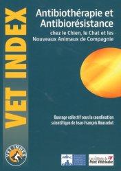 Antibiothérapie et Antibiorésistance chez le Chien, le Chat et les NAC