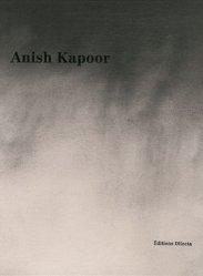 Anish Kapoor. Edition bilingue français-anglais