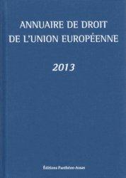 Annuaire de droit de l'Union européenne. Edition 2013