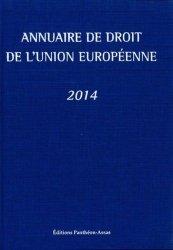 Annuaire de droit de l'Union européenne. Edition 2014